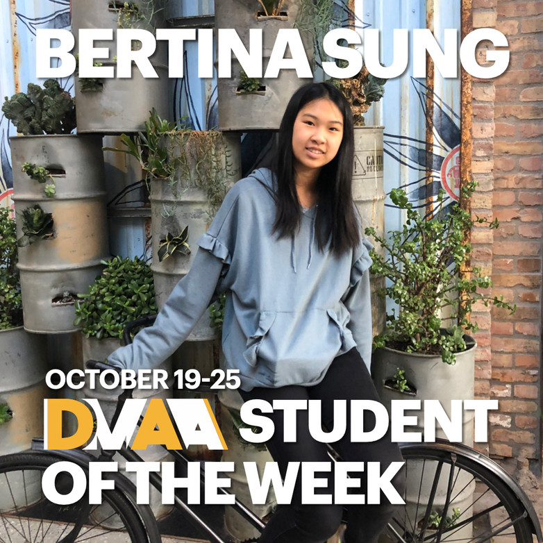 Bertina Sung is the DMAA Student of the Week for 10/19-10/25