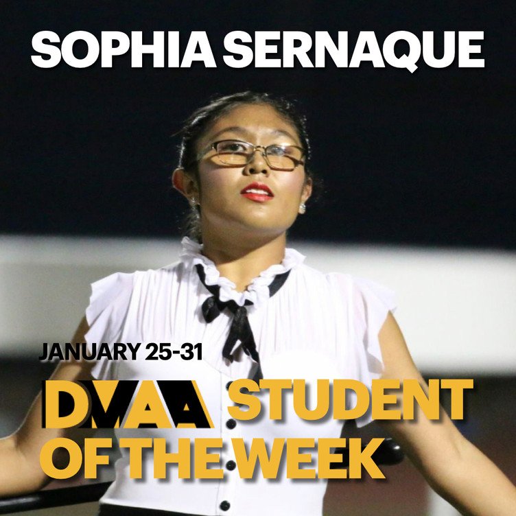 Sophia Sernaque is the DMAA Student of the Week for January 25-31