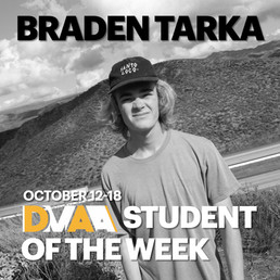 Braden Tarka is the DMAA Student of the Week for 10/12-10/18!