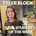 Tyler Block is the DMAA Student of the Week for January 4-10