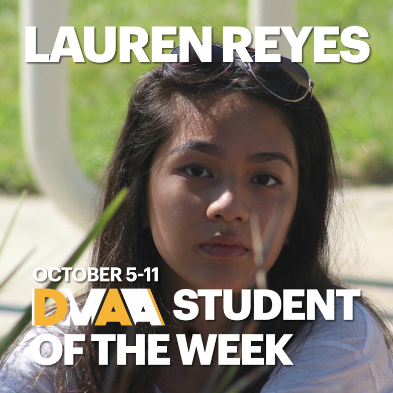 Lauren Reyes is the DMAA Student of the Week for October 5-11
