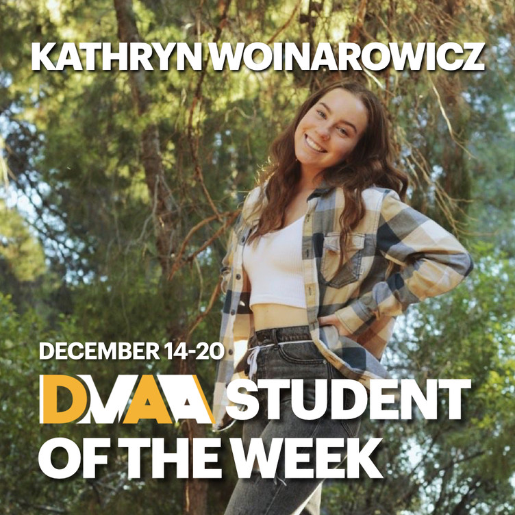 Kathryn Woinarowicz is the DMAA Student of the Week for December 14-20