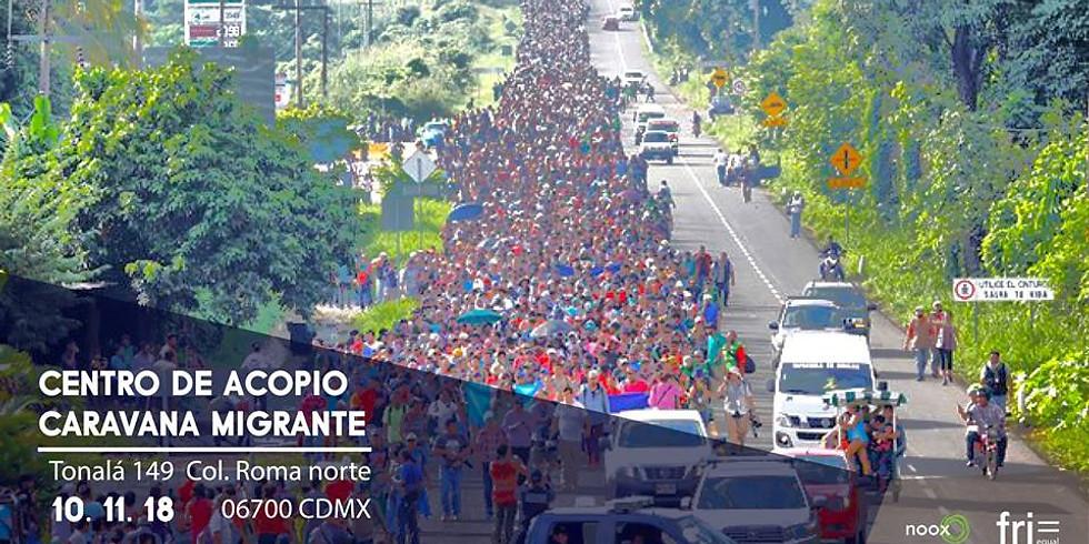 Recién llegados: Centro de acopio - Caravana migrante