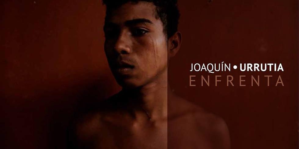 Joaquín Urrutia: Enfrenta