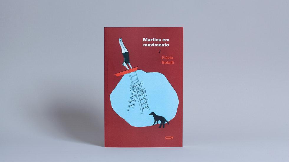 Martina em movimento / Flávia Bolaffi