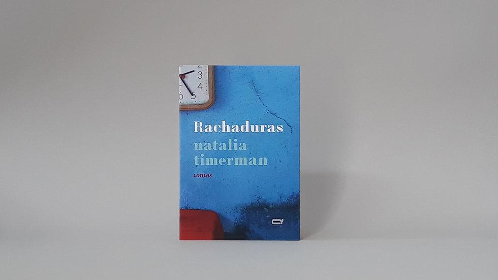 Rachaduras / Natalia Timerman