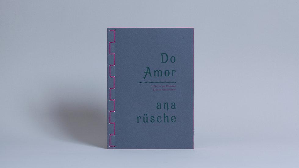 Do Amor / Ana Rüsche