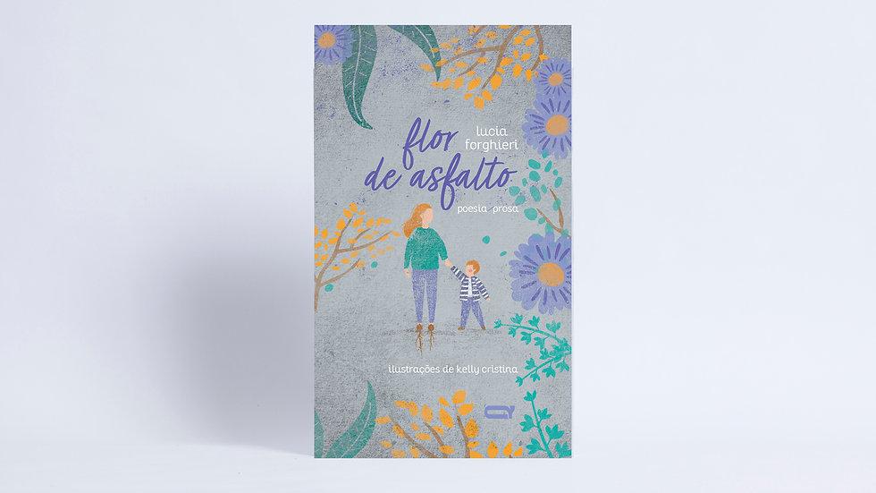 Flor de asfalto / Lucia Forghieri