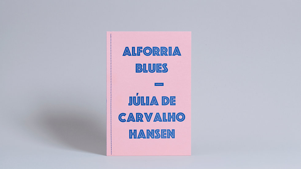 Alforria Blues / Júlia de Carvalho Hansen