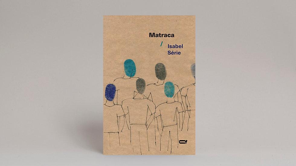 Matraca / Isabel Série