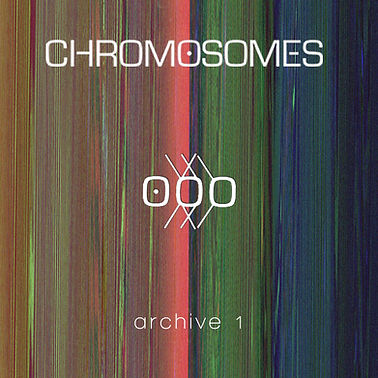 CHROMOSOMES Archive 1 v3.jpg