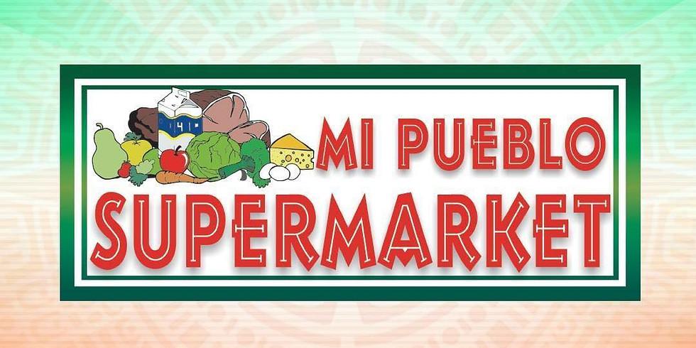 Mi Pueblo Super Market Cultural Tour