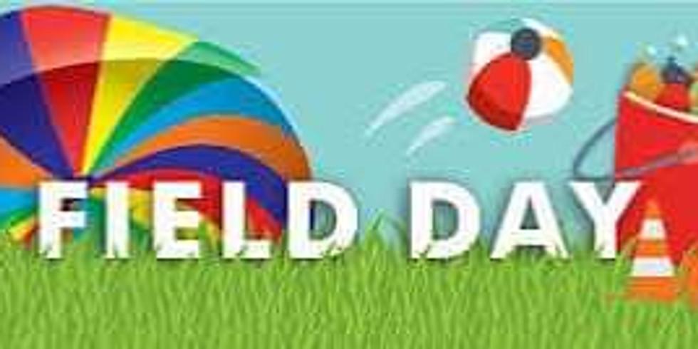 RESCHEDULED - Field Day