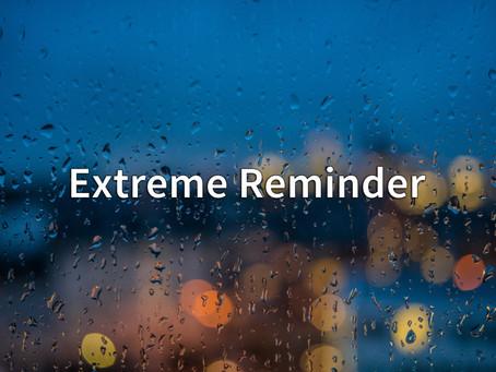 Extreme Reminder