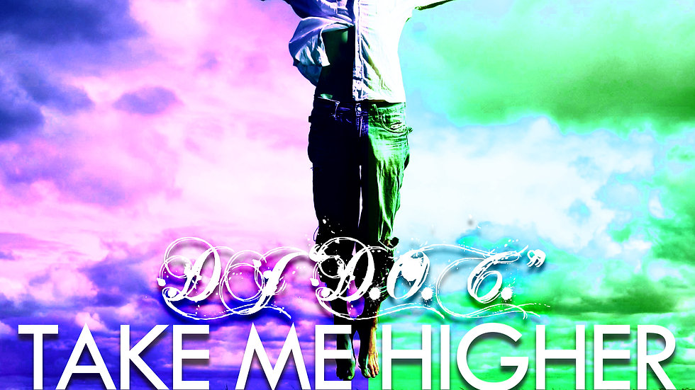 "DJ ""D.O.C."" - Take Me Higher"