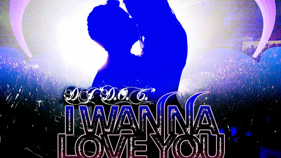 "DJ ""D.O.C."" Featuring Kate Wild - I Wanna Love Ya (Original Mix)"