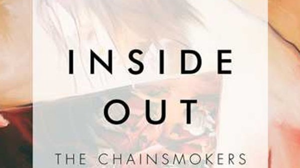 "The Chainsmokers - Inside Out (DJ ""D.O.C."" Remix)"