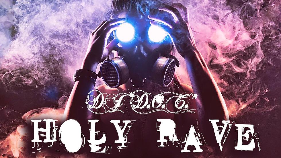 """DJ """"D.O.C."""" - Holy Rave (Original Mix)"""