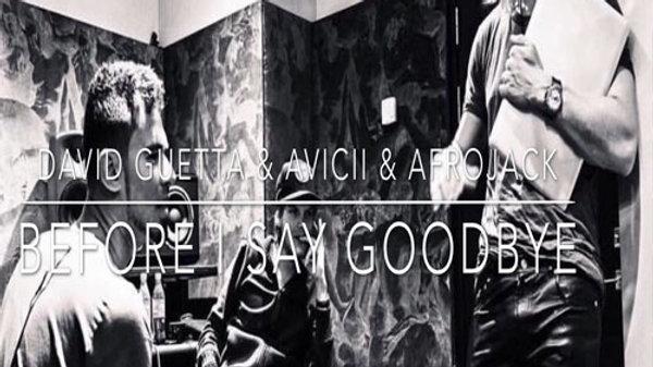 "David Guetta & Afrojack - Before I Could Say Goodbye (DJ ""D.O.C."" Mix)"