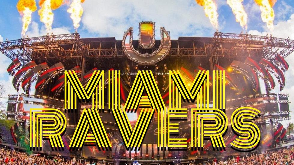 Miami  Ravers (Ultra Rave Mix)