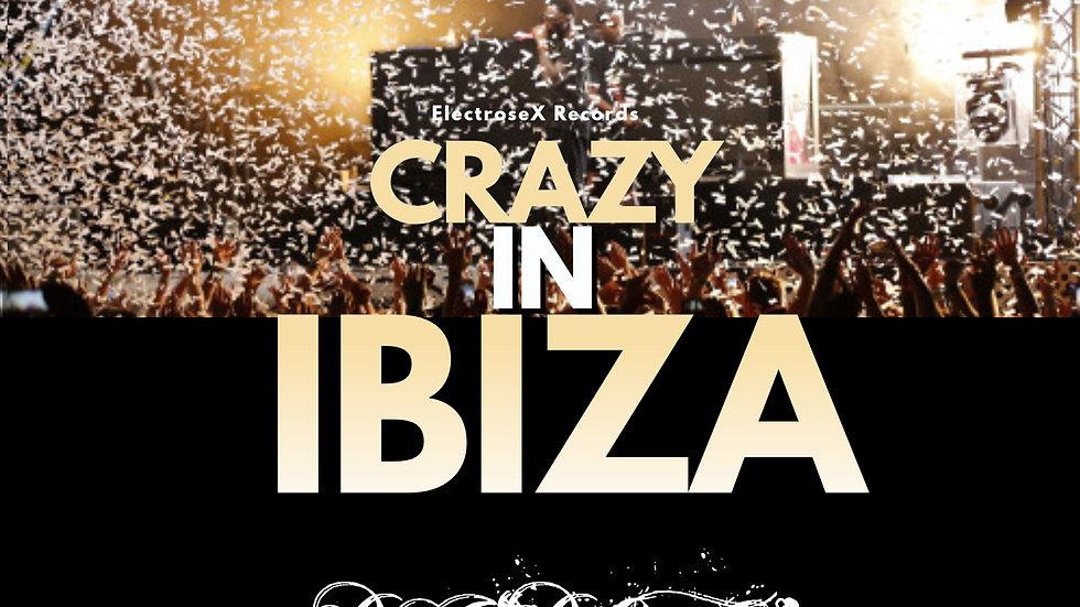 """DJ """"D.O.C."""" - Crazy In Ibiza (Original Mix)"""