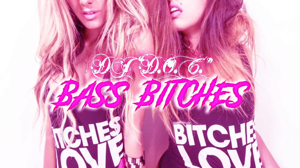 """DJ """"D.O.C."""" - Bass Bitches (Original Mix)"""