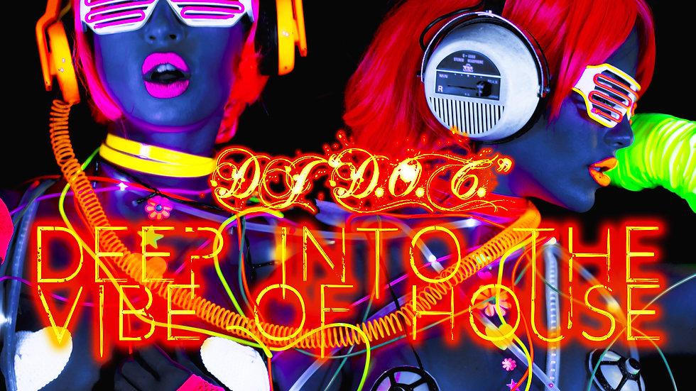 """DJ """"D.O.C."""" - Deep Into The Vibe House (Original Mix)"""