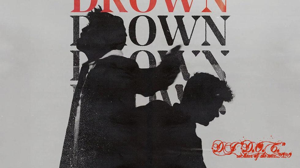 "Martin Garrix featuring Clinton Kane - Drown (DJ ""D.O.C. Remix)"