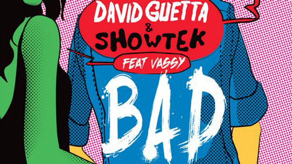 "David Guetta & Showtek featuring Vassy - BAD (DJ ""D.O.C. Remix)"
