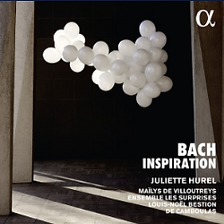 Bach Inspiration, avec Juliette Hurel et
