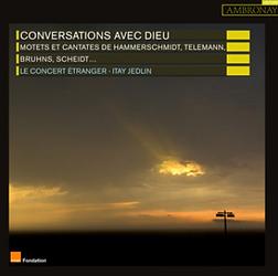 Conversation avec Dieu, Le Concert Etran