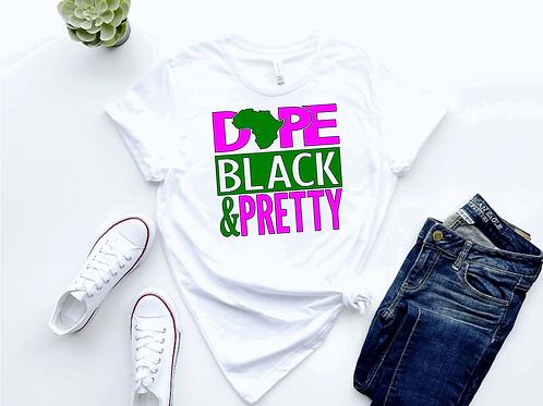 Dope Black &Pretty