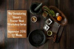 September 2016 Freezer Meal Workshop - 22 Meals