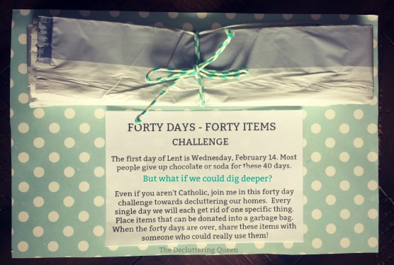 Join this 40 items in 40 days challenge - great way to great organized!