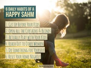 6 Daily Habits Every SAHM Should Know