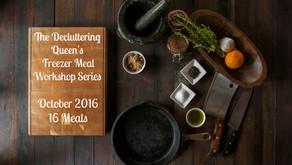 The Decluttering Queen's Freezer Meal Workshop Series – October 2016