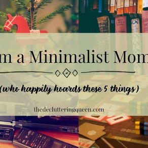 I'm a Minimalist Mom . . . Who Happily Hoards These 5 Things (Guest Post)