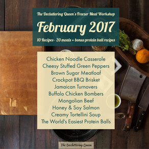 The Decluttering Queen's Freezer Meal Workshop Series – February 2017