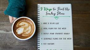 5 Ways to Beat the Sunday Blues