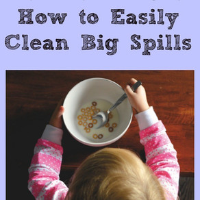 Super Simple Cleaning Tip – How to Clean Up Big Spills