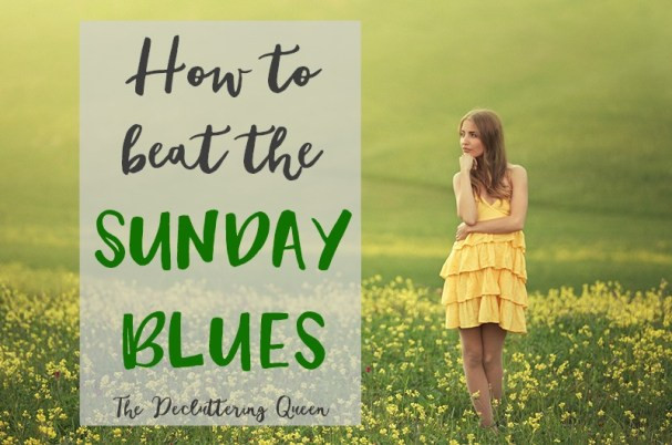 5 Ways to Beat the Sunday Blues