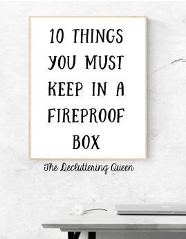 Ten Things You must Keep in a Fireproof Box
