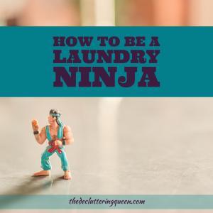 How to Be a Laundry Ninja