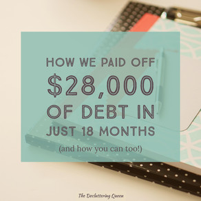 How We Paid Off $28,000 of Debt in Just 18 Months
