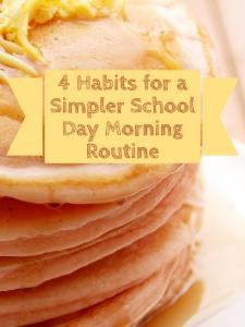 4 Habits to a Simpler School Day Morning Post