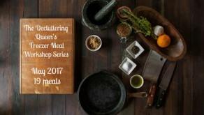 The Decluttering Queen's Freezer Meal Workshop Series – May 2017