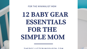 12 Baby Gear Essentials for the Minimalist Mom