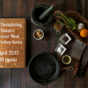 The Decluttering Queen's Freezer Meal Workshop Series – April 2017