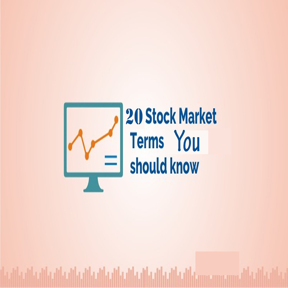 20 Stock Market terms you should know
