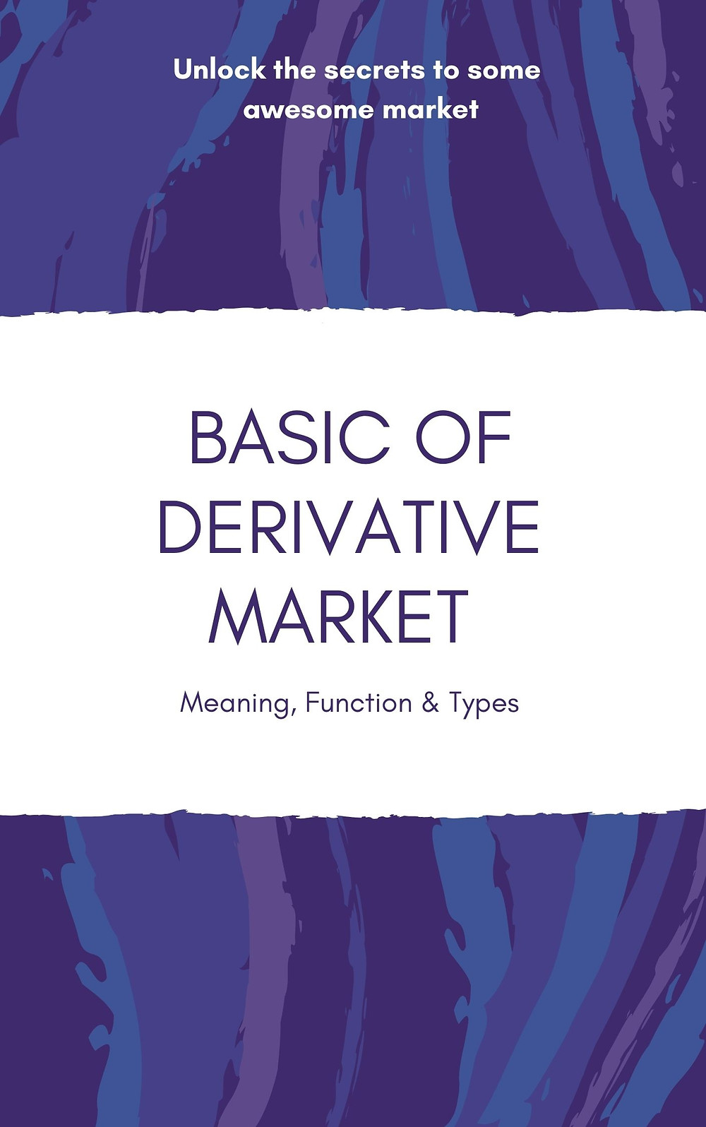 Meaning of derivative, function of derivative, and their types